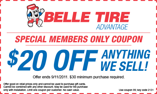 You Must Sign Up With Belle Tires Site To Get This Coupon But It Is Completely Free Click Here Register And Your